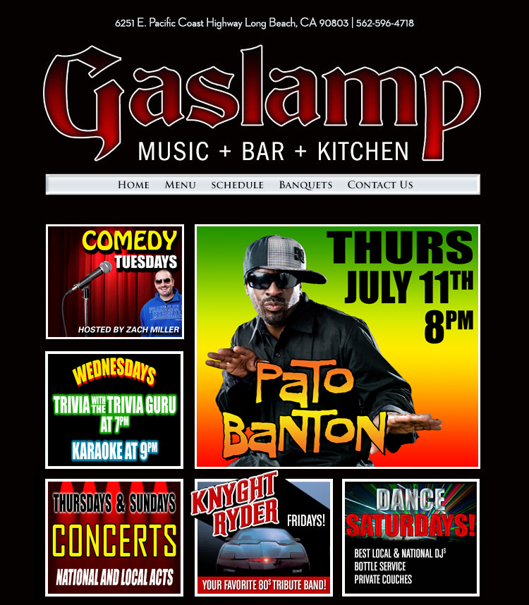 The NEW! Gaslamp Restaurant & Bar - 6251 E. PCH Long Beach - 562-596-4718